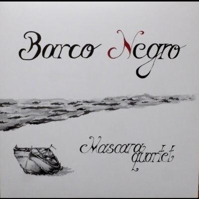 【停看聽音響唱片】【CD】馬斯卡拉四重奏:黑船 (進口版CD)