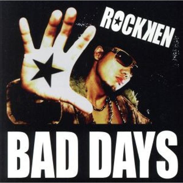 【中古】 BAD DAYS/ROCKKEN