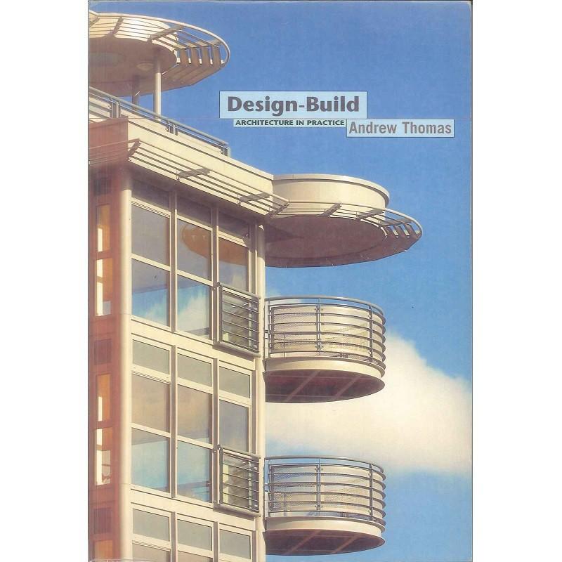 DESIGN-BUILD: ARCHITECTURE IN PRACTICE -9780470014462
