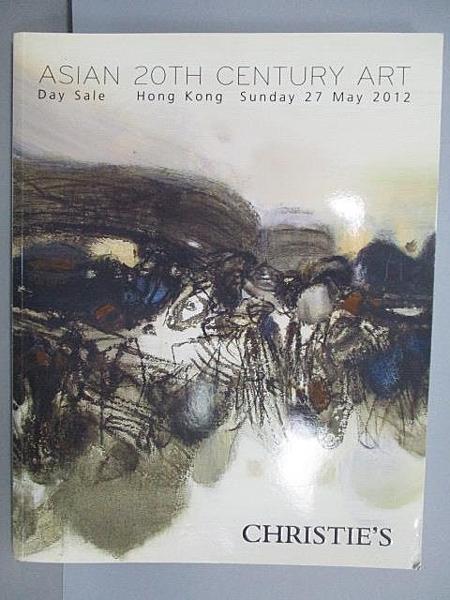 【書寶二手書T6/收藏_EPF】Christie s_Asian 20th Century Art_2012/5/27