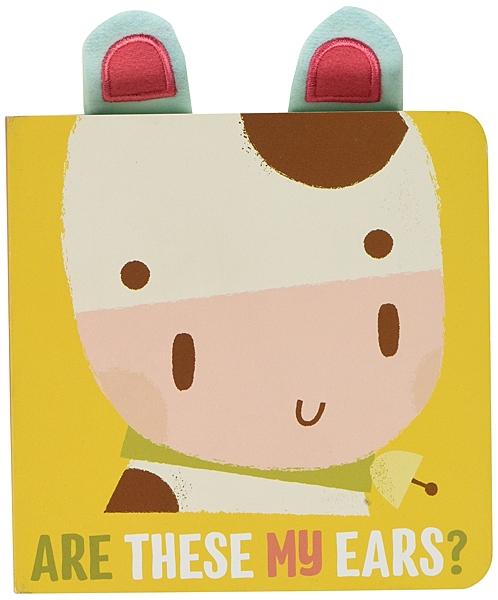 MOOOOO,Lows Cow. Are These My Ears? 這是小牛的耳朵嗎? 硬頁書
