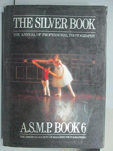 【書寶二手書T4/設計_EKE】The Silver Book_A.S.M.P. Book6