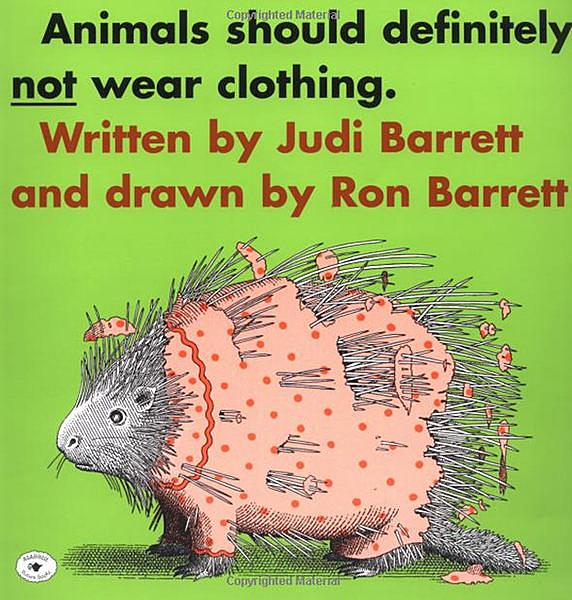 【麥克書店】ANIMALS SHOULD DEFINITELY NOT WEAR CLOTHING /繪本 (中譯:動物絕對不應該穿衣服)