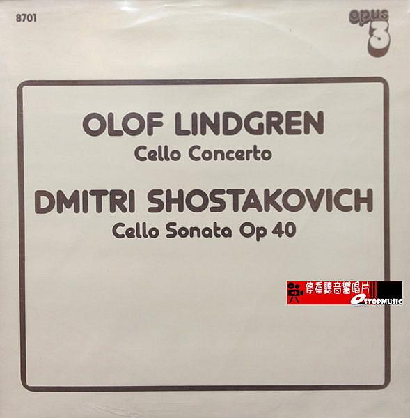 【停看聽音響唱片】【黑膠LP】OLOF LINDGREN - Cello Concerto DMITRI SHOSTAKOVICH - Cello Sonata Op 40