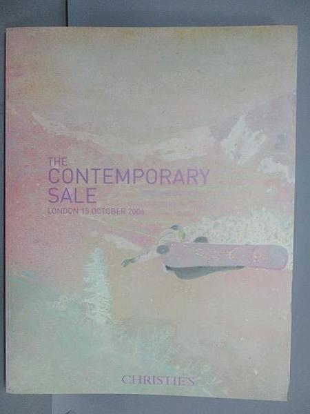 【書寶二手書T9/收藏_EZF】Christie s_The Contemporary Sale…2006/10/15