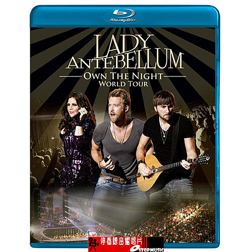 【停看聽音響唱片】【BD】Lady Antebellum - Own The Night World Tour