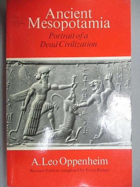 【書寶二手書T5/歷史_A9L】Ancient Mesopotamia: Portrait of a Dead Civi