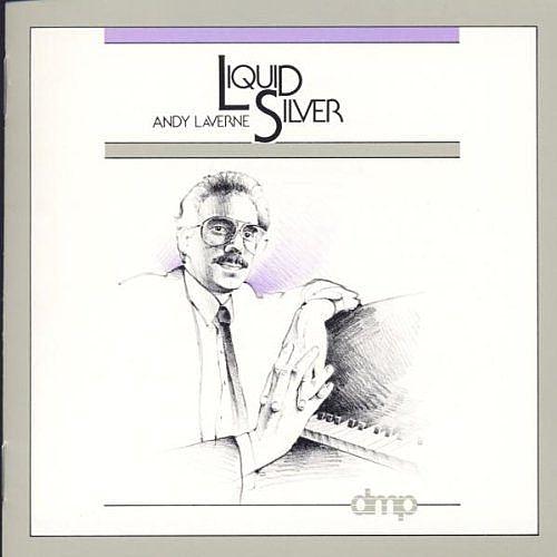 停看聽音響唱片】【CD】Andy Laverne, Liquid Silver