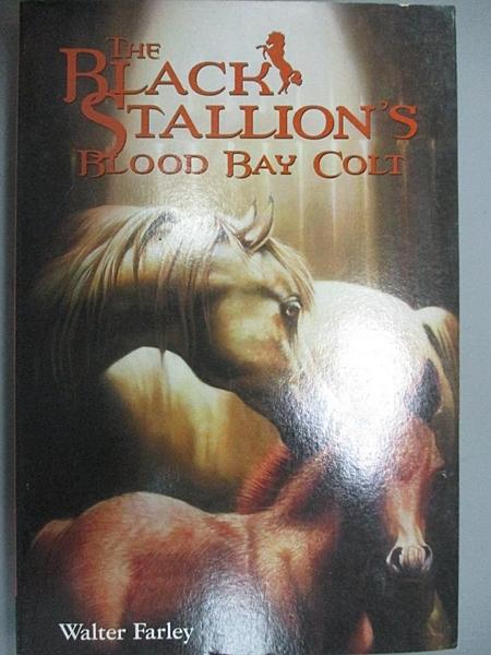 【書寶二手書T5/原文小說_A7Q】The Black Stallion's Blood Bay Colt_Farley