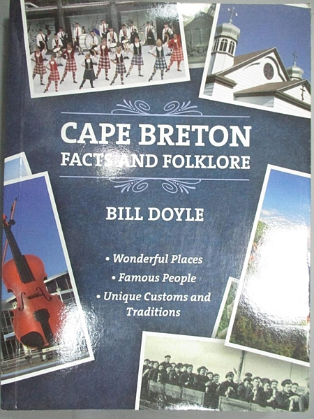 【書寶二手書T7/歷史_C38】Cape Breton Facts and Folklore_Bill Doyle