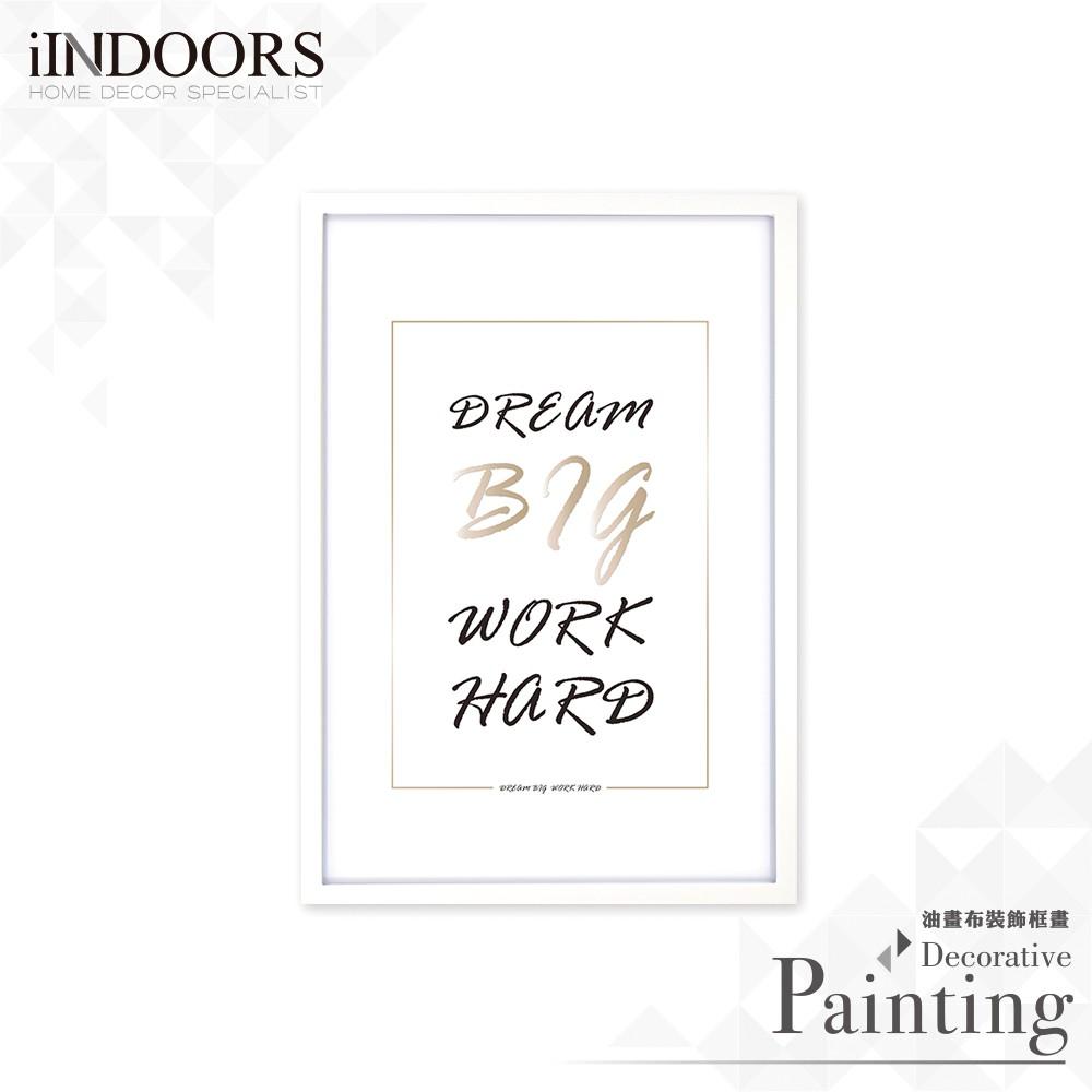 英倫家居 北歐風相框裝飾畫 Dream Big Work Hard 白色時尚款 獨家設計 居家潮流 英文裝飾布置