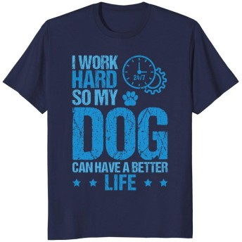 Astorrysion 私の犬がより良い生活を送れるように私は一生懸命働いていますメンズショートファニーTシャツ半袖 S~4L