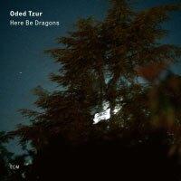 歐迪.提佐:有龍則靈 Oded Tzur: Here Be Dragons (CD) 【ECM】