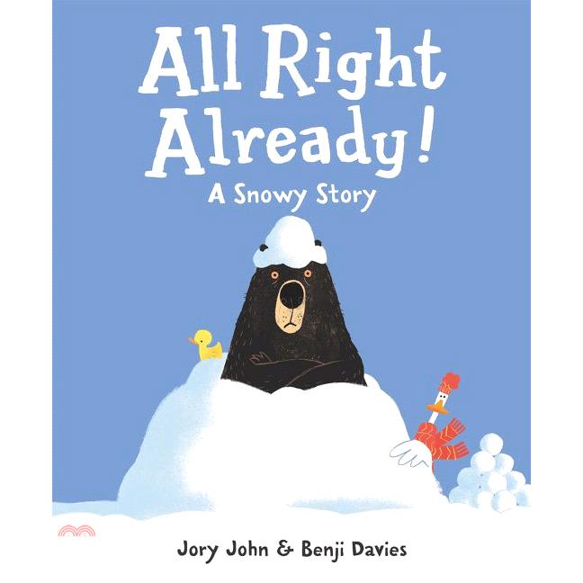 All Right Already : A Snowy Story (精裝本)(美國版)【三民網路書店】[73折]