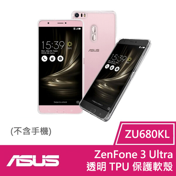 asus zenfone 3 ultra (zu680kl) 透明 tpu 保護軟殼