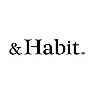 &Habit