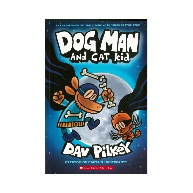Dog Man 4: Dog Man and Cat Kid 神探狗狗4:超狗神探與蒙面喵喵俠(平裝)