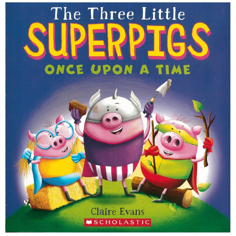 The Three Little Superpigs Once upon a Time 書林平民繪本專賣店