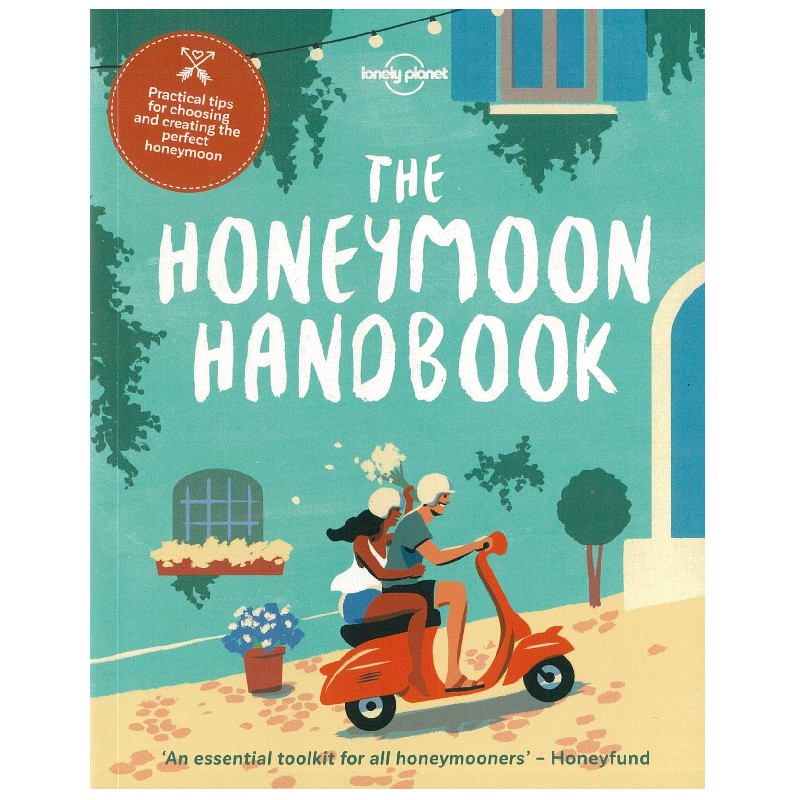 Lonely Planet The Honeymoon Handbook 蜜月旅行指南
