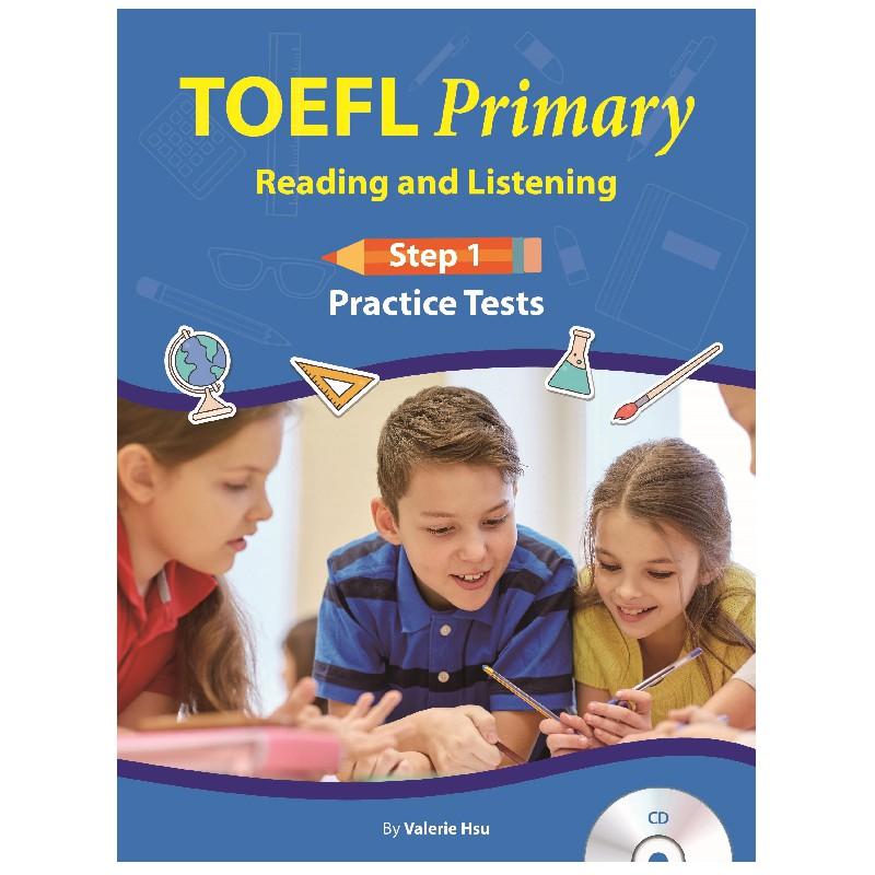 托福TOEFL Primary Practice Tests: Reading and Listening Step 1