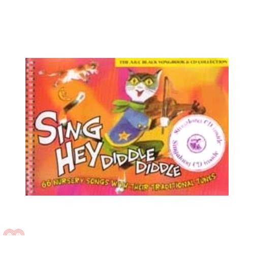 Sing Hey Diddle Diddle (Book + CD): 66 Nursery Songs【三民網路書店】
