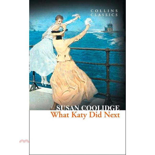 What Katy Did Next 凱蒂姑娘(續)【三民網路書店】[66折]
