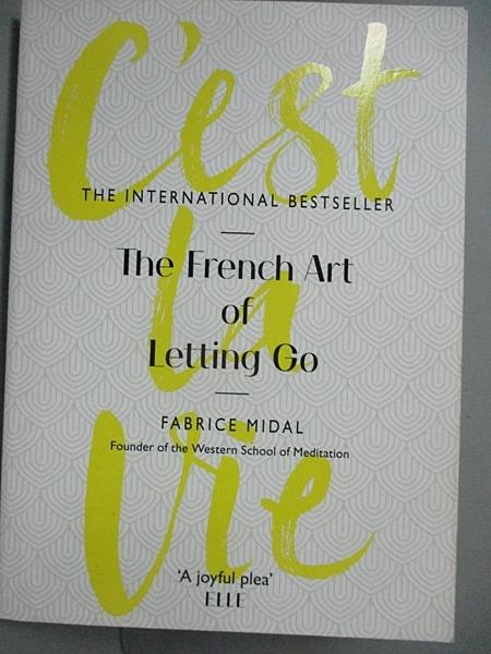 【書寶二手書T8/原文書_CSI】C est La Vie_Fabrice Midal