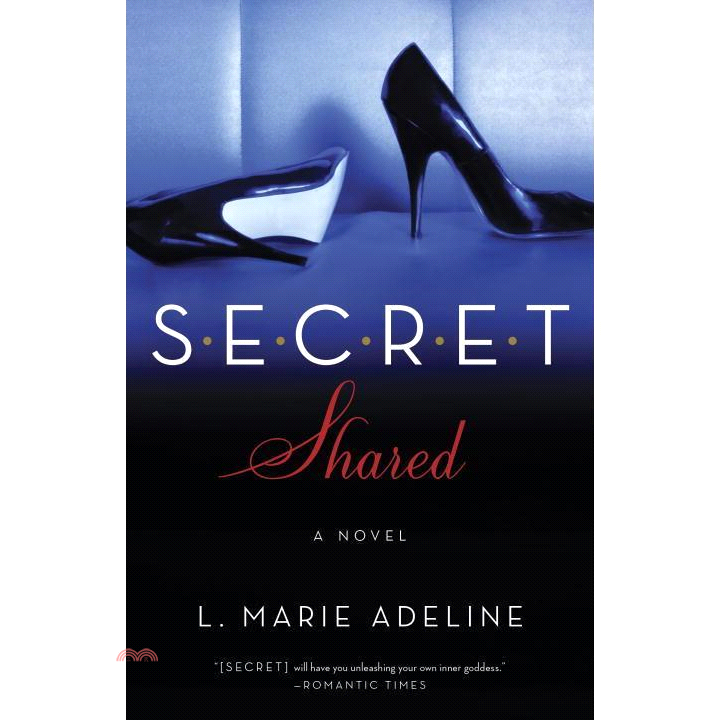 Secret Shared (Secret, #2)【三民網路書店】