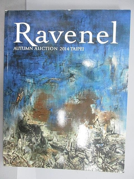 【書寶二手書T7/收藏_EP8】Ravenel_Modern and Contemporary Asian Art_2014/12/7