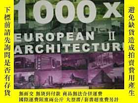 二手書博民逛書店罕見外文書 1000X EUROPEAN Ⅱ ARCHITECT