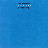 凱特爾.畢卓斯坦/大衛.達林:碑文 Ketil Bjrnstad / David Darling: Epigraphs (CD) 【ECM】