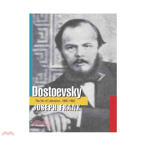 Dostoevsky: The Stir of Liberation 1860-1865【三民網路書店】[79折]