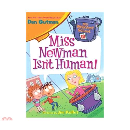 #10: Miss Newman Isn't Human 【三民網路書店】[73折]
