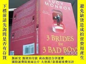 二手書博民逛書店3罕見BRIDES for 3 BAD BOYS LUCY MO