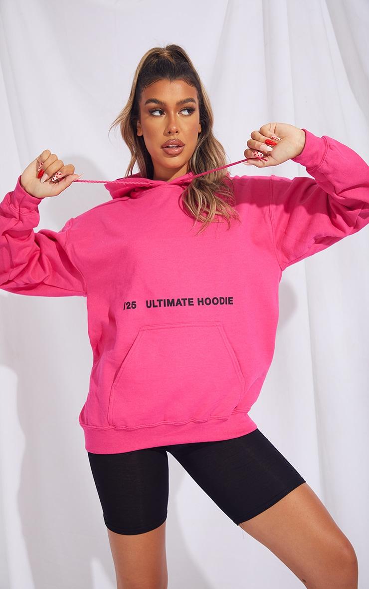 Hot Pink Ultimate Slogan Hoodie