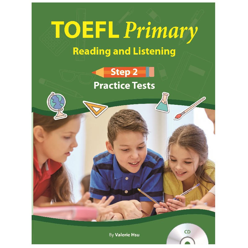 托福TOEFL Primary Practice Tests: Reading and Listening Step 2