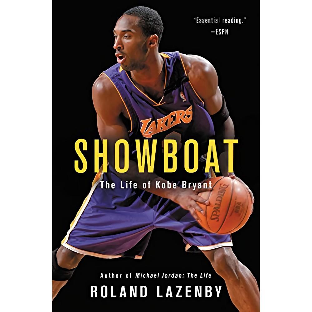 Showboat:The Life of Kobe Bryant/Roland Lazenby 誠品eslite