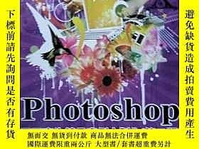 二手書博民逛書店罕見Photoshop平面廣告精品案例大製作(第二版)Y1889