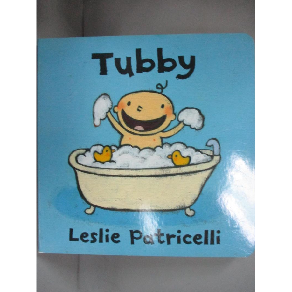 Tubby_Patricelli, Leslie/ Patricelli, Lesl【書寶二手書T1/原文小說_LJW】