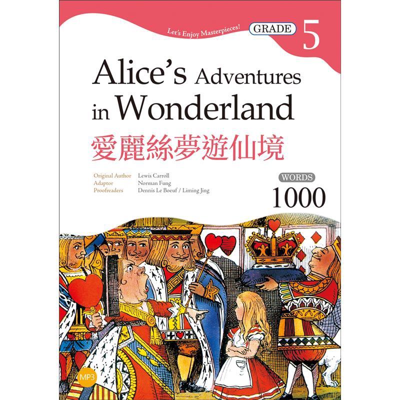 愛麗絲夢遊仙境Alice'sAdventuresinWonderland【Grade5經典