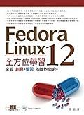 二手書博民逛書店《Fedora 12 Linux全方位學習(附DVD*1)》 R