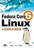 二手書博民逛書店《Fedora Core 6 Linux 安裝與系統管理》 R2