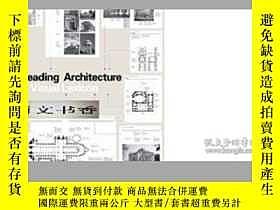 二手書博民逛書店2012年出版,名建築設計與建築攝視覺Readi《ng罕見Arc