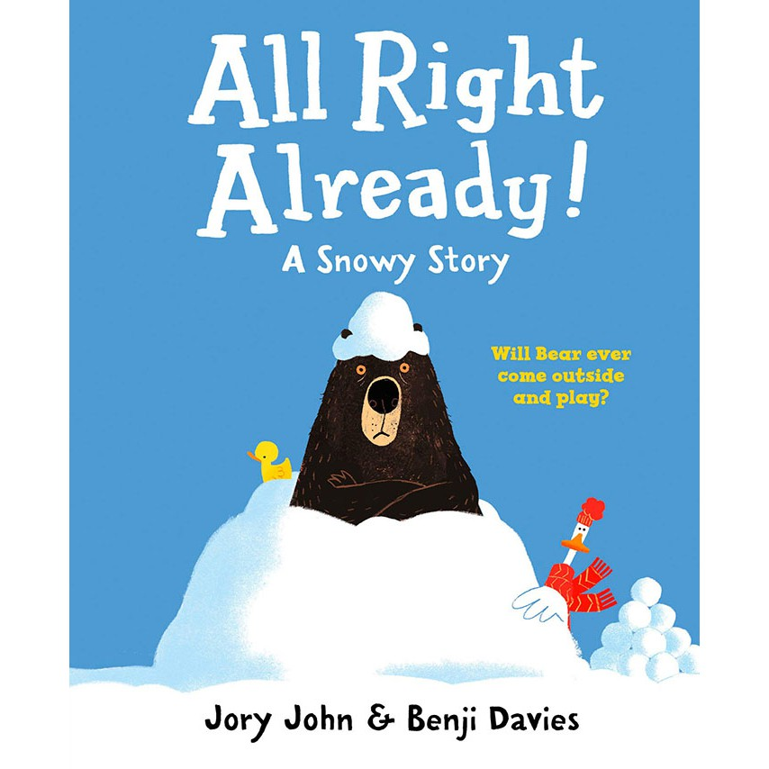 All Right Already : A Snowy Story 好吧!已經下雪了 (平裝)