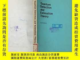 二手書博民逛書店Quantum罕見Detection and Estimatio
