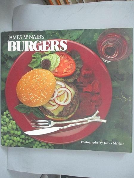 【書寶二手書T2/餐飲_E6A】James McNair s Burgers_James McNair