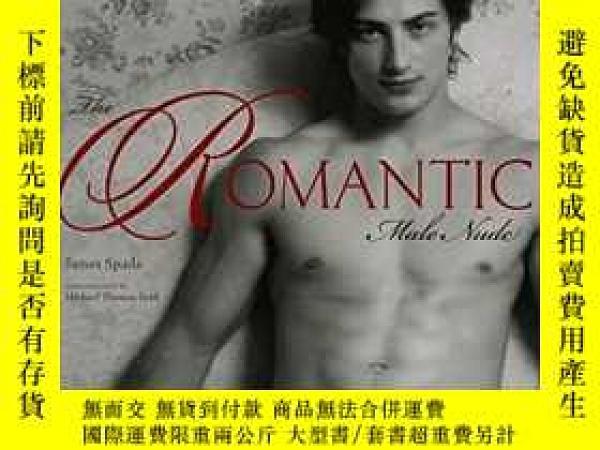 二手書博民逛書店The罕見Romantic Male NudeY28384 Ja