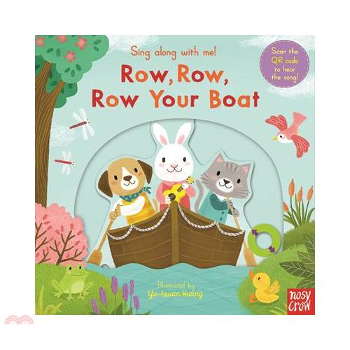 Sing Along With Me Row, Row, Row Your Boat (硬頁推拉書)【三民網路書店】