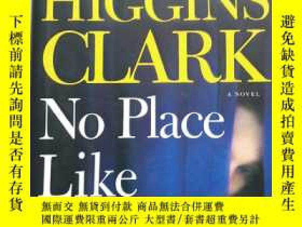 二手書博民逛書店MARY罕見HIGGINS CLARK NO Place Lik