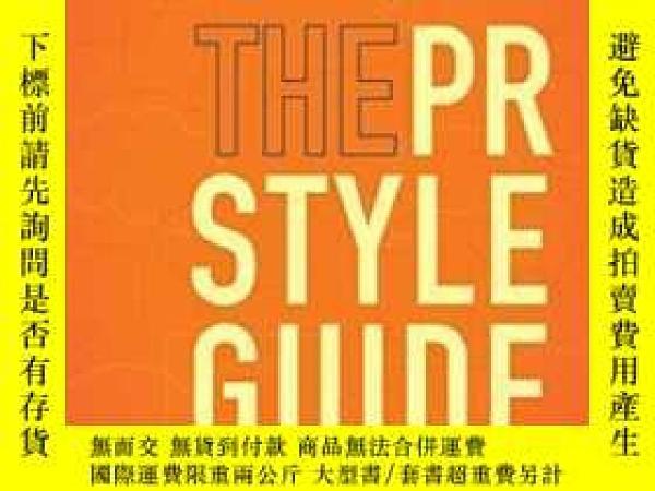 二手書博民逛書店The罕見Pr Styleguide: Formats For Public Relations Practice